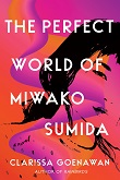 cover of Goenawan's The Perfect World of Miwako Sumida