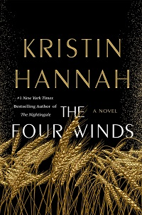 Kristin Hannah's The Four Winds: Fiction Previews, Feb. 2021, Pt. 4 | Prepub Alert