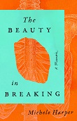 cover of Harper's The Beauty of Breaking