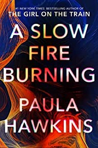 cover of Hawkins's A Slow Fire Burning