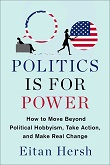 cover of Hersh's Politics Is for Power