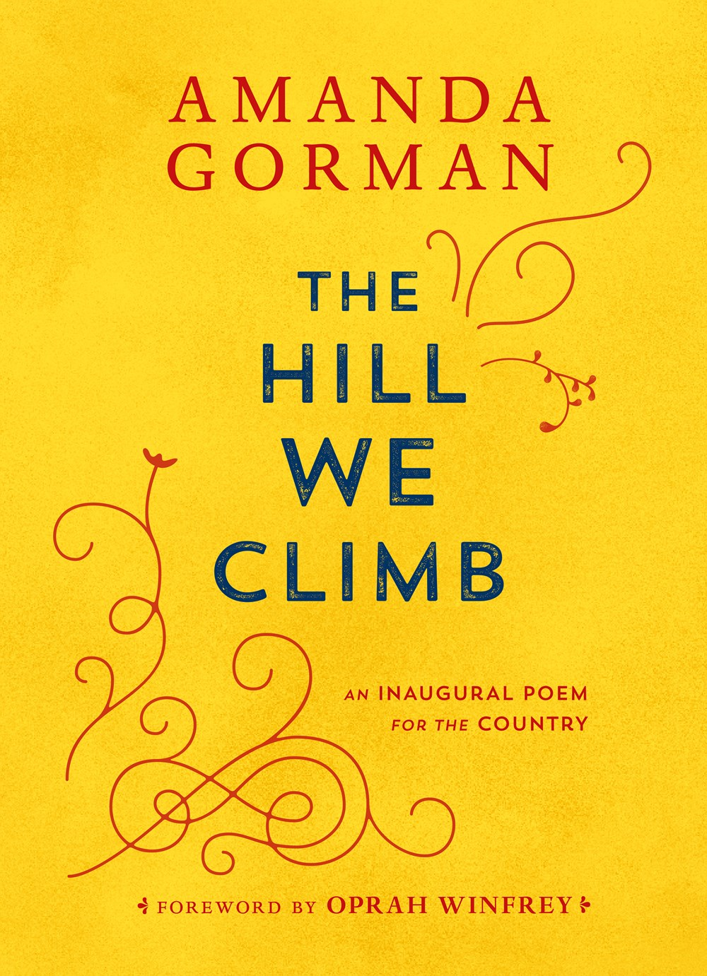 'The Hill We Climb' by Amanda Gorman Tops Bestseller Lists | Book Pulse
