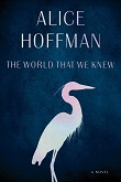 cover of Hoffman's The World That We Knew