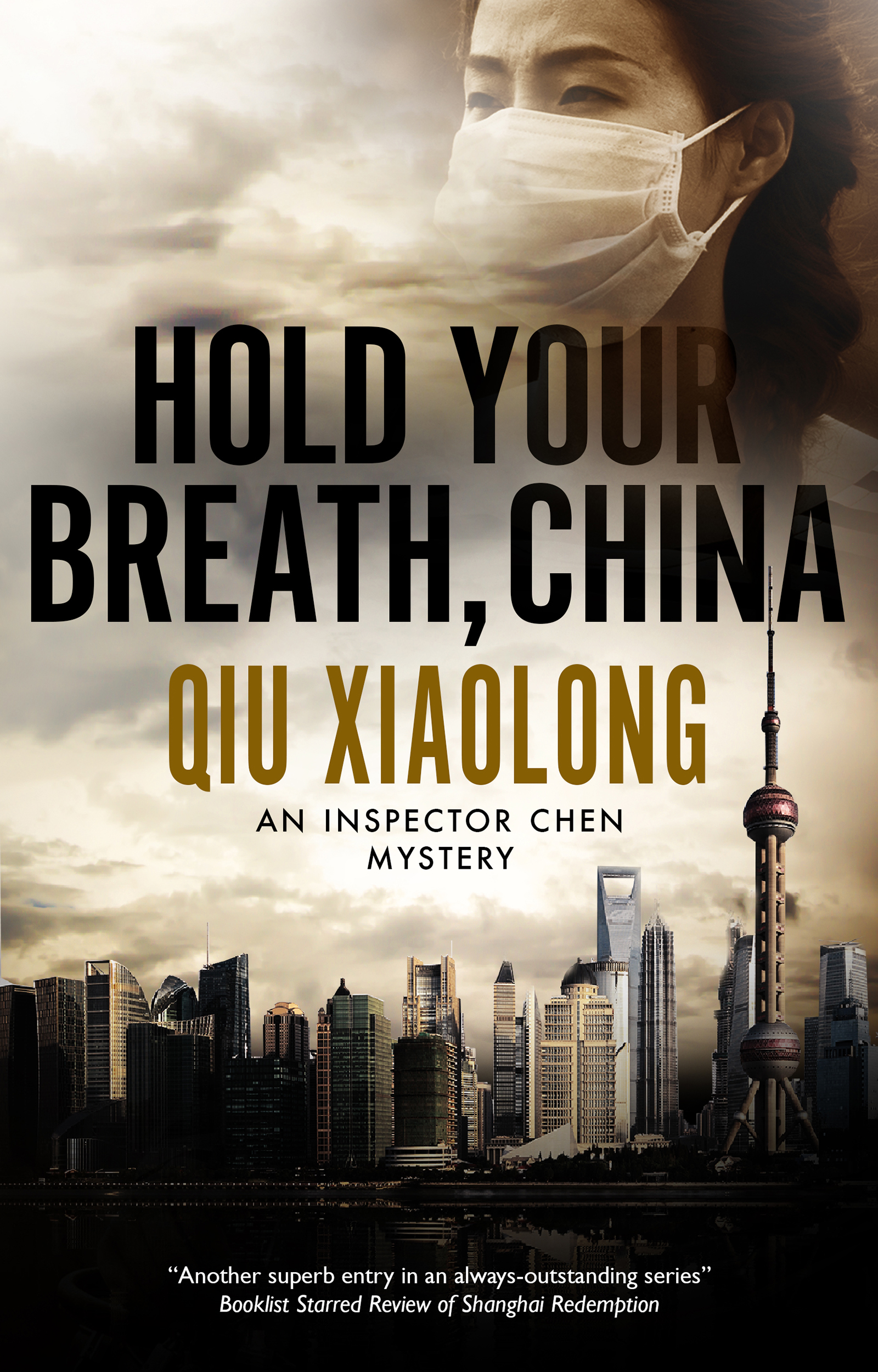 Murder, Smog, and Communist Intrigue in <i>Hold Your Breath, China</i>