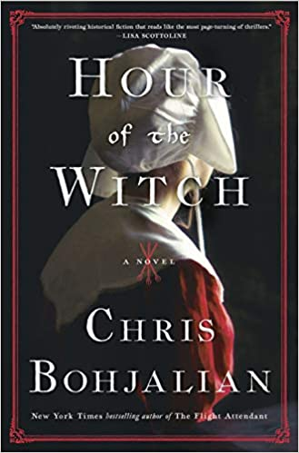 'Hour of the Witch' by Chris Bohjalian is B&N May Book Club Selection | Book Pulse
