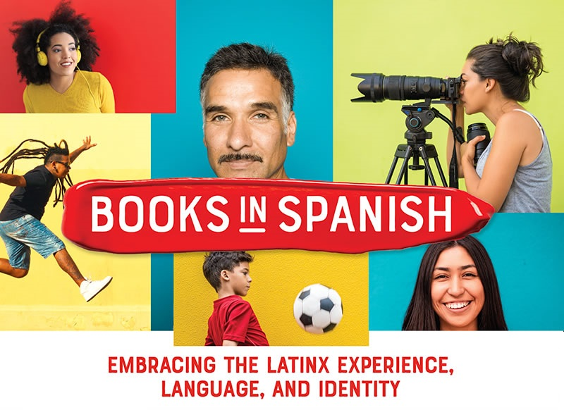 Books in Spanish: <em>Embracing the Latinx Experience, Language, and Identity</em>