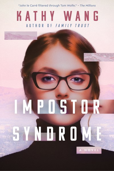 Kathy Wang's 'Impostor Syndrome' Gets Buzz As Summer Must-Read | Book Pulse