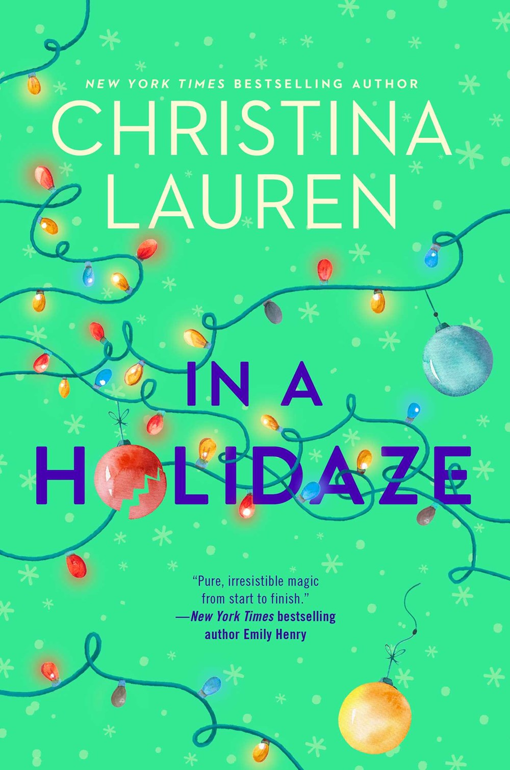 'In a Holidaze' by Christina Lauren Leads Holds | Book Pulse