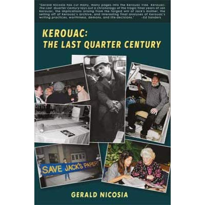 Kerouac: The Last Quarter Century