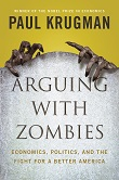 cover of Krugman's Arguing with Zombies