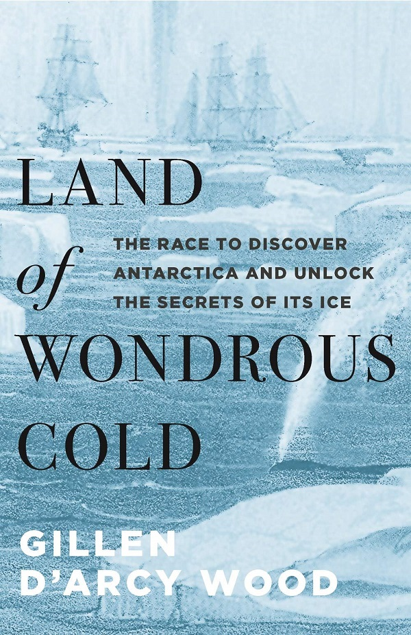 Land of Wondrous Cold, History of Cartography, Finding and Losing Our Way, and More in Geography | Academic Best Sellers