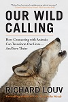 cover of Louv's Our Wild Calling