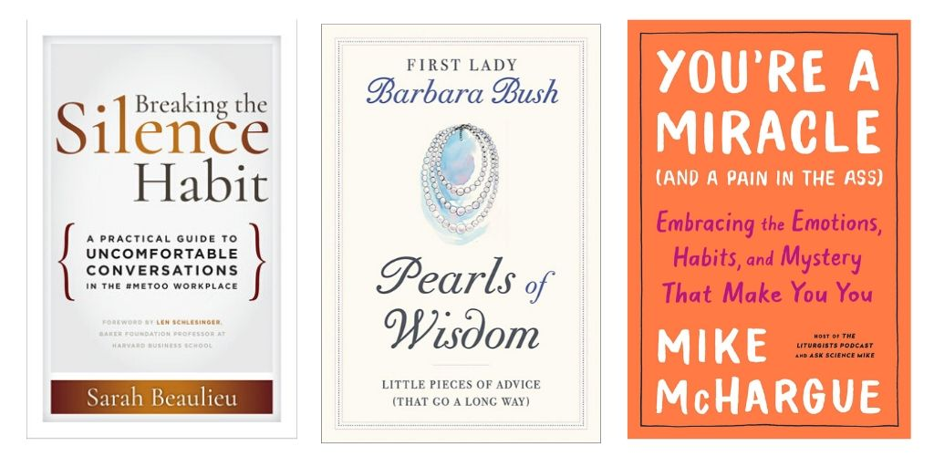 Barbara Bush's Pearls of Wisdom, Lucid Dreaming, Conversations for #MeToo | Self-Help