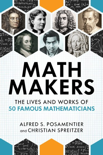Fifty Famous Mathematicians, Pythagoras's Legacy, Stories of Resilience, and More in Mathematics Titles | Academic Best Sellers