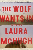 cover of McHugh's The Wolf Wants In