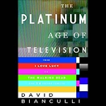 book cover for the platinum age of television