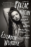 Author Elizabeth Wurtzel Has Died, Jan. 8, 2020 | Book Pulse