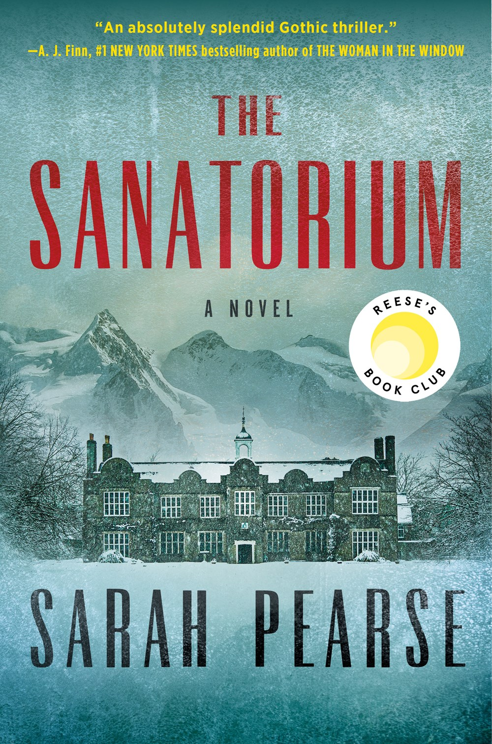 Reese Witherspoon Picks 'The Sanatorium' by Sarah Pearse for February Book Club | Book Pulse