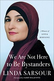 cover of Sarsour's We Are Not Here To Be Bystanders