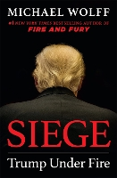 Details of Michael's Wolff's Siege Appear & Tony Horwitz Has Died, May 29, 2019 | Book Pulse