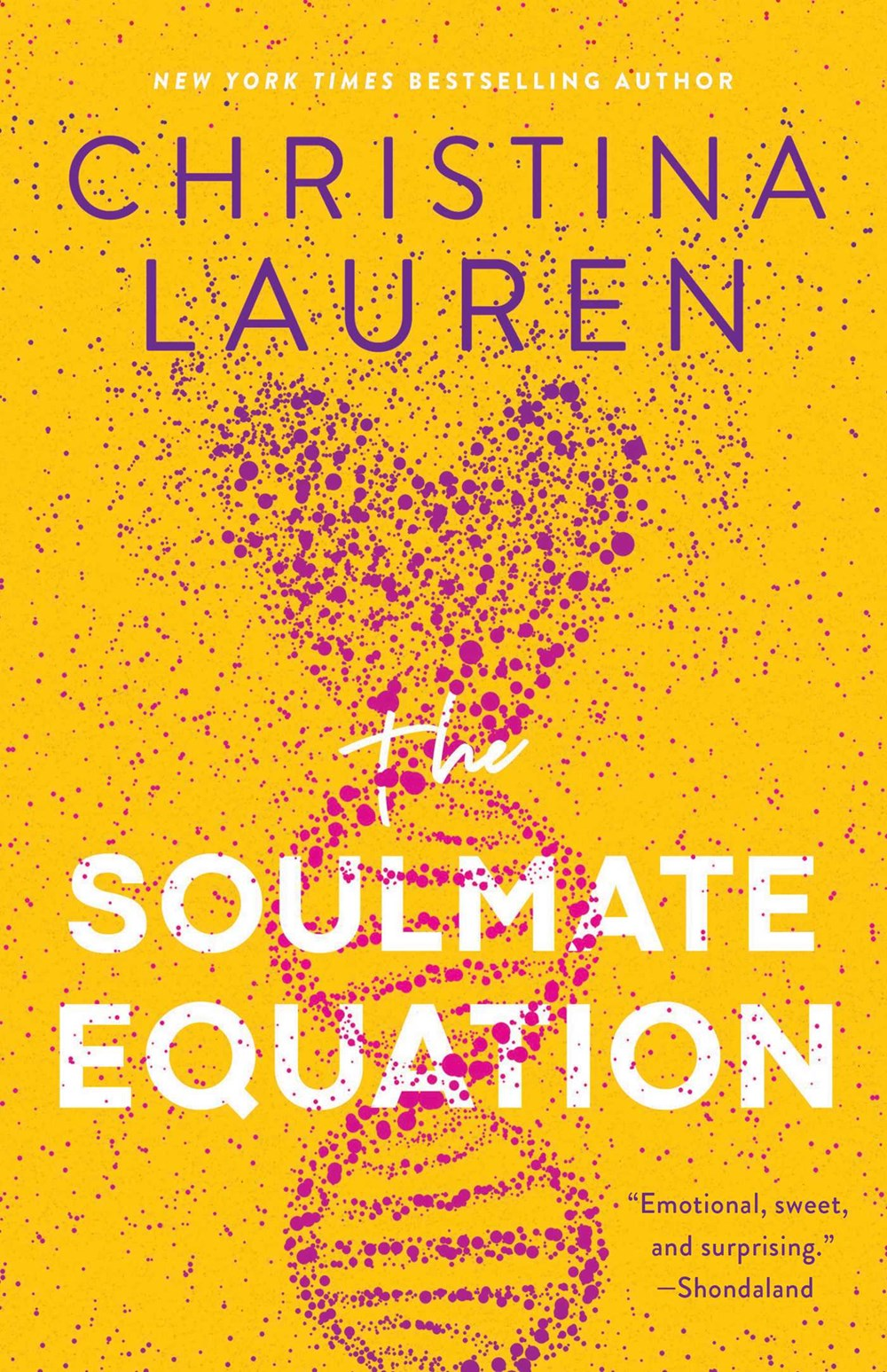 'The Soulmate Equation' by Christina Lauren Tops Holds Lists | Book Pulse