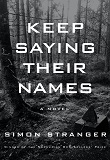 cover of Stranger's Keep Saying Their Names