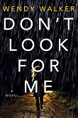 cover of Walker's Don't Look for Me