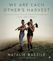 Author Natalie Baszile on the Past and Present of Black Farmers | ALA Midwinter 2021
