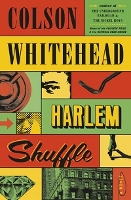 cover of Whitehead's Harlem Shuffle
