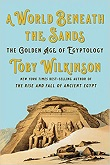 cover of Wilkinson's A World Beneath the Sands
