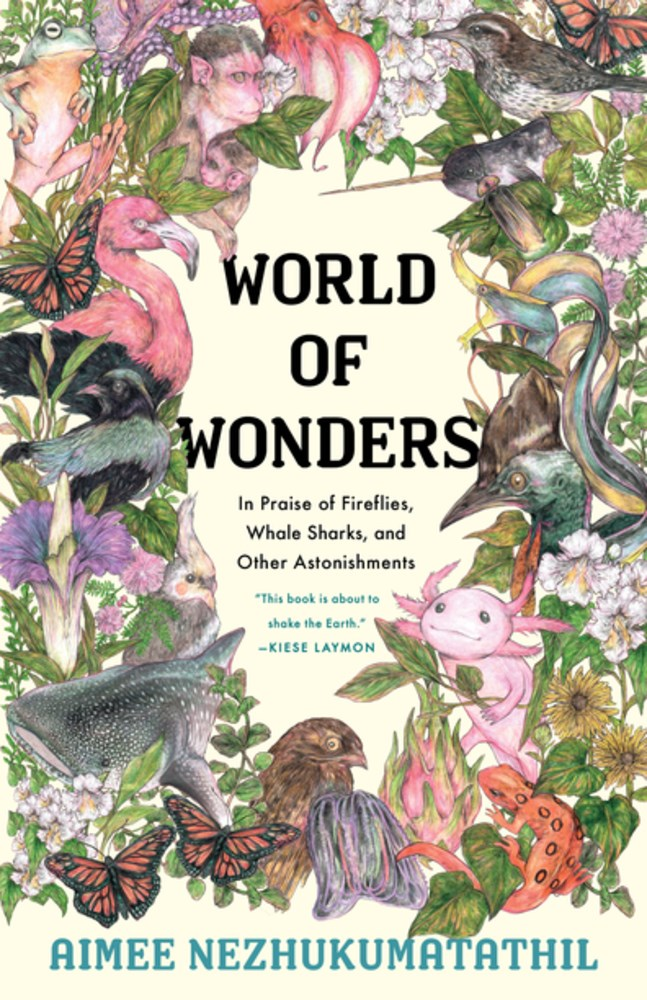 'World of Wonders' by Aimee Nezhukumatathil Is Barnes & Noble's Book of the Year | Book Pulse