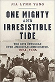 cover of Yang's One Mighty and Irresistible Tide